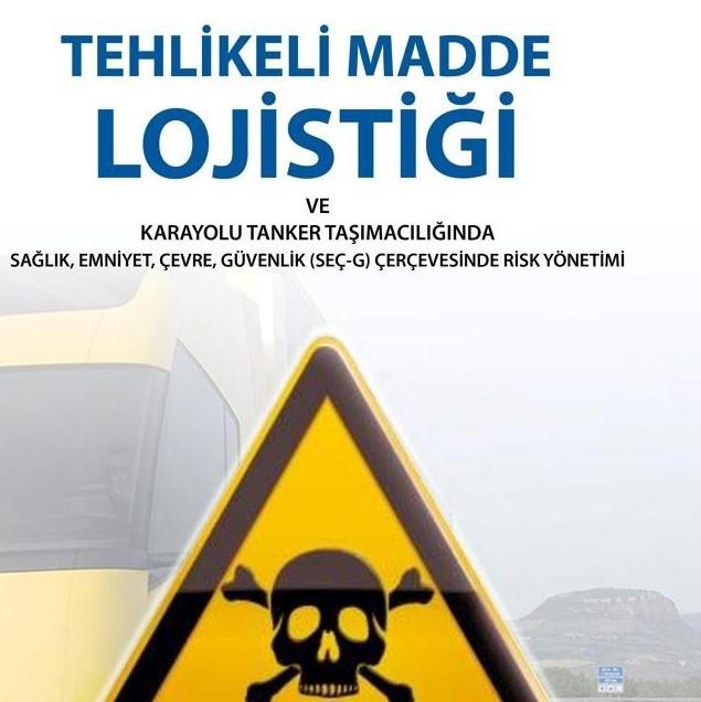 Tehlikeli Madde Taşımacılığı