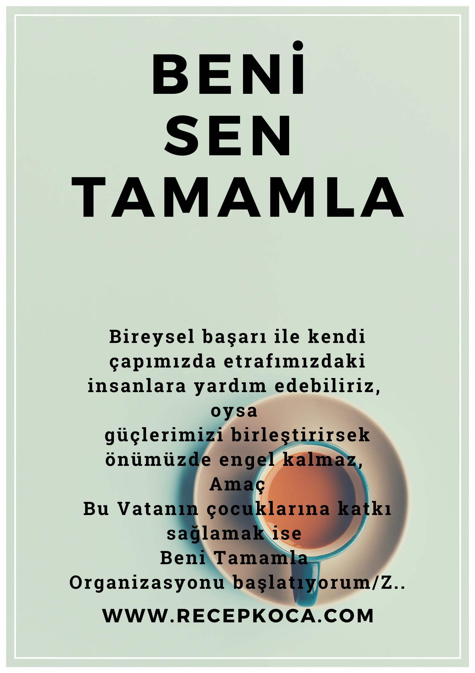 """""""HADİ BENİ SEN TAMAMLA"""""""